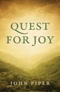 Quest for Joy by John Piper