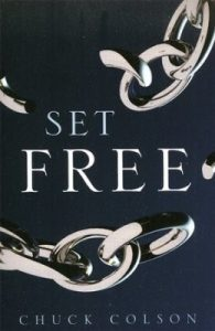 Set Free by Chuck Colson